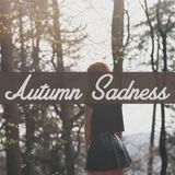 Autumn Sadness Mixtape