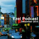 Ezel Podcast (December 2014)