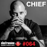 electrocaïne session #064 – Chief