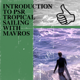 INTRODUCTION TO PSR TROPICAL SAILING WITH MAVROS