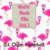 YACHT ROCK MIX Vol.1 By DJ CAMPBELL