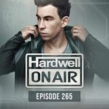 Hardwell - On Air 265 (29.04.2016)