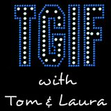 """TGIF - with Tom & Laura"" ~ Episode 98 - DAMON L JACOBS & JOAN WEISBLATT (Air Date: 6/23/2017)"