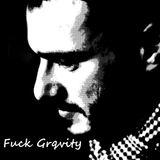 Evoltap - Fuck Gravity #3 mixtape