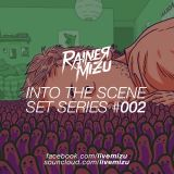 Rainer Mizu @ Into the Scene // Set Series #002