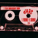 5 YEAR ANNIVERSARY - I Found A Sound - 250