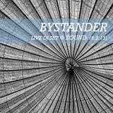 BYSTANDER : Live DJ Set @ Sound (8.2.13)