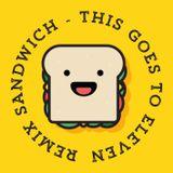 Remix Sandwich