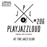 PJL sessions #206 [at the jazz club]