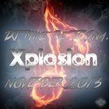 DJ Mike Re.To.Sna. - Xplosion November 2013