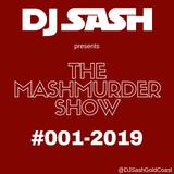 DJ Sash Presents - MashMurder #001 2019