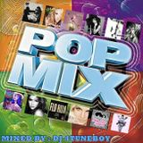 Pop Mix  (Mixed By : Dj4tuneboy)