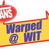 Warped @ WIT #27