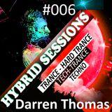 Darren Thomas - Hybrid Sessions #006 - Trance & Hard Trance 29/03/2019