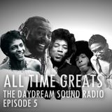 The Daydream Sound Radio | All Time Greats | EP 005