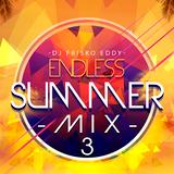 Dj Frisko Eddy - Endless Summer Mix 3 ( New Age Bachata Mix )