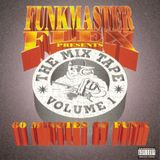 Funkmaster Flex - 60 Minutes Of Funk - The Mix Tape Volume 1