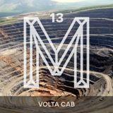 M13: Volta Cab [Monologues.]