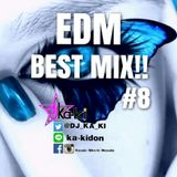THE EDM BEST MIX #8