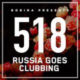 Bobina - Russia Goes Clubbing #550 #550