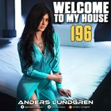 Welcome To My House 196