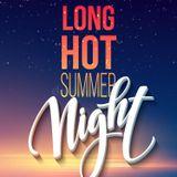 Hot long summer night