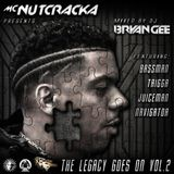 THE LEGACY GOES ON VOL 2 MC NUTCRACKA & DJ BRYAN GEE with BASSMAN  TRIGGA MC-NAVIGATOR & JUICEMAN MC