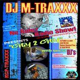 DJ M-TRAXXX No Rulez Radio Show on PR 'City 2 City' 1 Oct 1st 2009 feat Ludacross and Jerome Baker