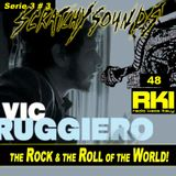 The Vic & Scratchy Show on  'The Rock and The Roll of The World': RKI Show Quarantotto [Serie 3 #3]