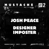 Mustache Mondays w/ Josh Peace & Designer Imposter - 21st August 2017