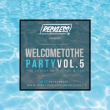 @RECKLESSDJ_ - Welcome To The Party: Vol. 5 (Hip Hop & R&B)