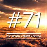 Mix 71 - The Monday Night Agenda