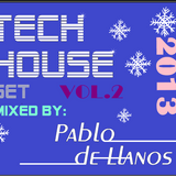 PABLO DE LLANOS TECH HOUSE SET VOL.2 - DEMO