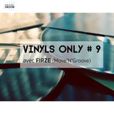 Vinyls Only #9 w/ Firze (Move 'N' Groove) |14 Octobre  2015