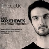 Cyclic Podcast Episode Nr 3 - Gorje Hewek - 04.05.2011