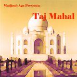 Madjoub Aga - Taj Mahal (2006)