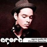 Agora Audio 06 - CHRISTIAN SANCHEZ
