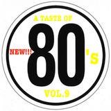 A TASTE OF 80'S - vol.9