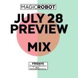 MAGIC ROBOT  Aug Mix 2017 10pm-4am £very Friday Dogstar www.dogstarbrixton.com @dogstarbrixton