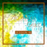 Alexander Guilc DJ: Session 18