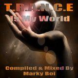 Marky Boi - T.R.A.N.C.E - Is My World