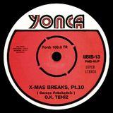 X-Mas Breaks, Pt.10 - O.K. Teniz - Garaçe Psüchedelı (2013)