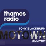 Tony Blackburn's First Soul Party on Thames Radio Saturday 2nd July