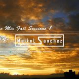 Trance Mix Fall Sessions By: Maikol Sanchez