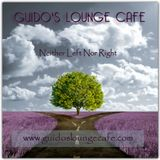 Guido's Lounge Cafe Broadcast 0254 Neither Left Nor Right (20170113)