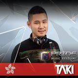 DJ Taki Episode 025 _ Taipei _Pride Music Festival 2017_ Special Promo Set