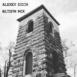 Alexey DIICH - BLTZFM MIX