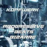 Kopfwerk - Progressive Beats Bizarre