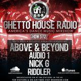 GHETTO HOUSE RADIO 572 - FEB 2 2018