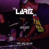 The LarizMix - July 2017: Trap | RnB | Hip Hop [Full Mix]